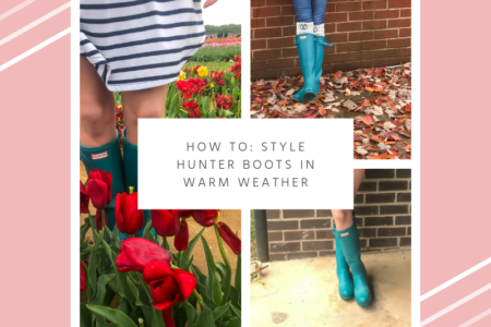 How To: Style Hunter Boots in Warm Weather